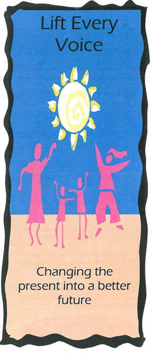"""4 pink people are dancing in front of a blue background with a yellow sun directly above them. The words """"Lift Every Voice"""" are printed above the sun. The words """"Changing the present into a better future"""" is printed below the people."""